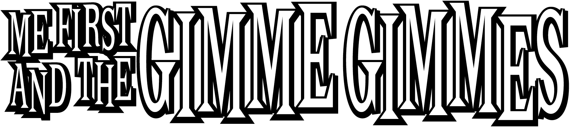 Me First and the Gimme Gimmes Logo