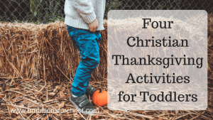 Four Christian Thanksgiving Activities for Toddlers