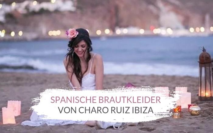 Spanische Brautkleider von Charo Ruiz Ibiza