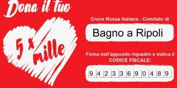 Dona il tuo 5x1000 alla Croce Rossa Italiana - Comitato di Bagno a Ripoli