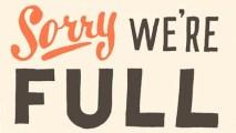sorry-were-full