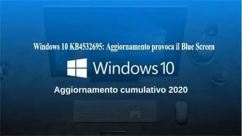 Windows 10 KB4532695: Aggiornamento provoca il Blue Screen