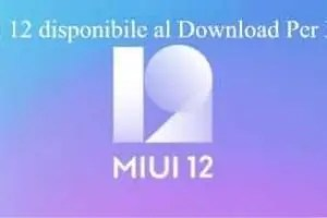 MIUI 12 disponibile al Download Per Tutti Gli Smartphone