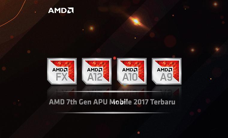 AMD 7th Gen APU Mobile 2017 Terbaru
