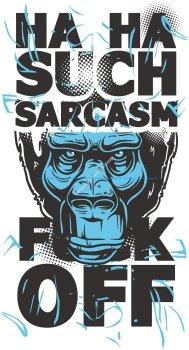Sarcasm Print