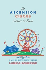 Colorful circus scene on the blue cover of The Ascension Circus Comes to Town