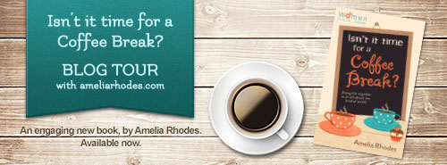 Isn't it time for a coffee break? Blog tour with ameliarhodes.com