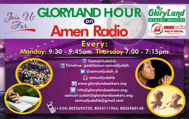 Gloryland Hour Radio Show with Samuel-Judah God'sfavour B.