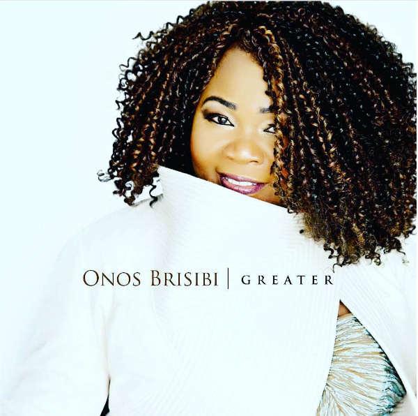 "New Music: ""Greater"" - Onos Brisibi"