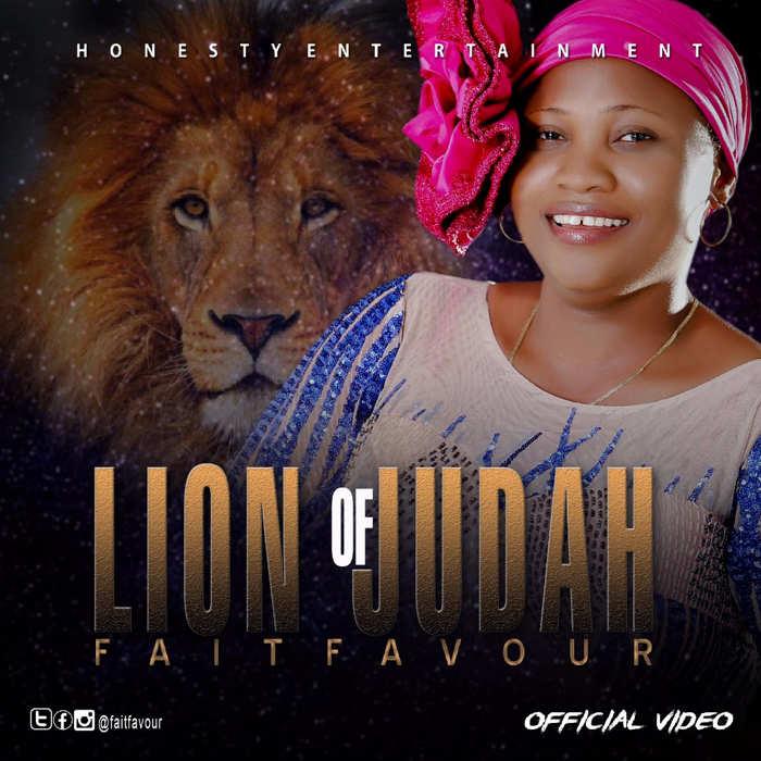 New Music: FaitFavour - Lion Of Judah