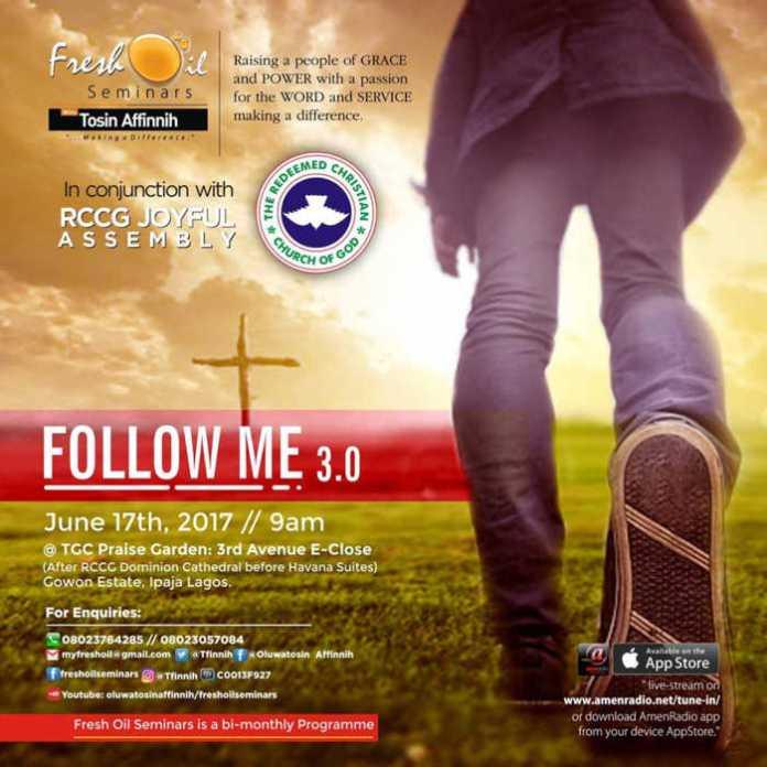 Follow Me 3.0 With Tosin Affinnih, June 2017 Edition [Fresh Oil Seminar]