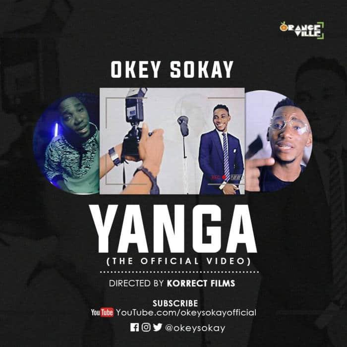 """Music Video: """"Yanga"""" - Okey Sokay"""