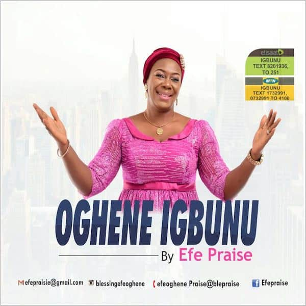 Download New Music: Oghene Igbunu - Efe Praise [AmenRadio net]