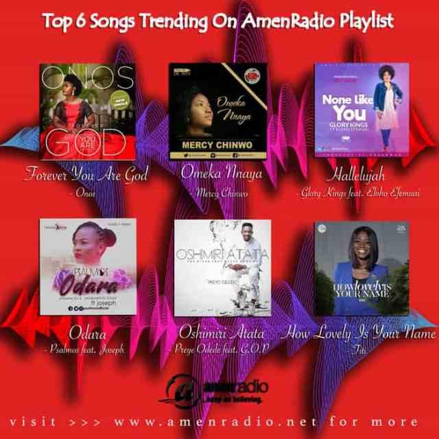 Top 6 on AmenRadio Playlist, 2nd Week October 2017 | AmenRadio.net