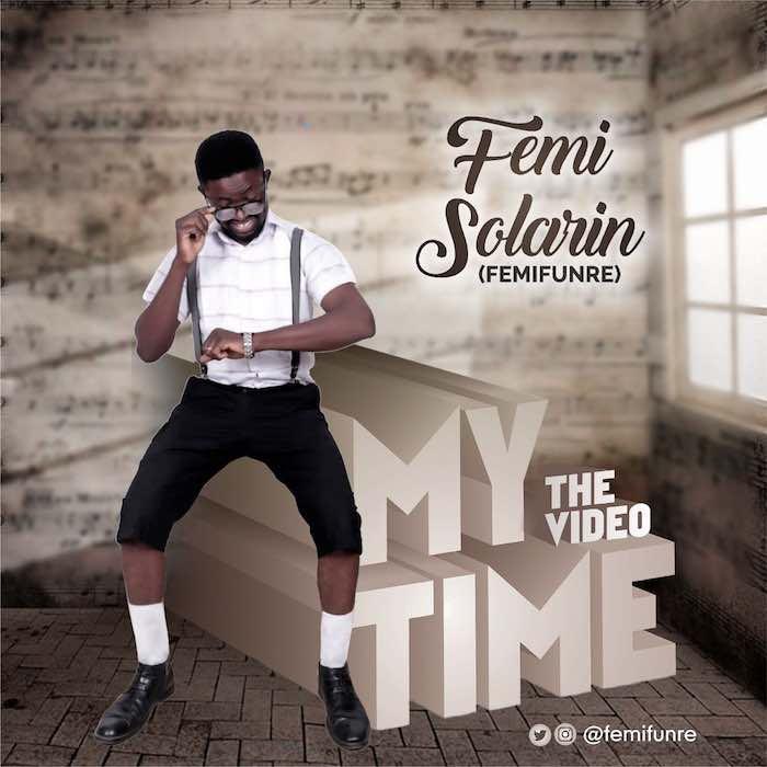 Gospel Video: My Time - Femi Solarin | AmenRadio.net