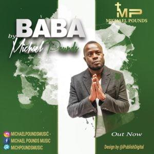 Gospel Music: Baba - Michael Pounds   AmenRadio.net