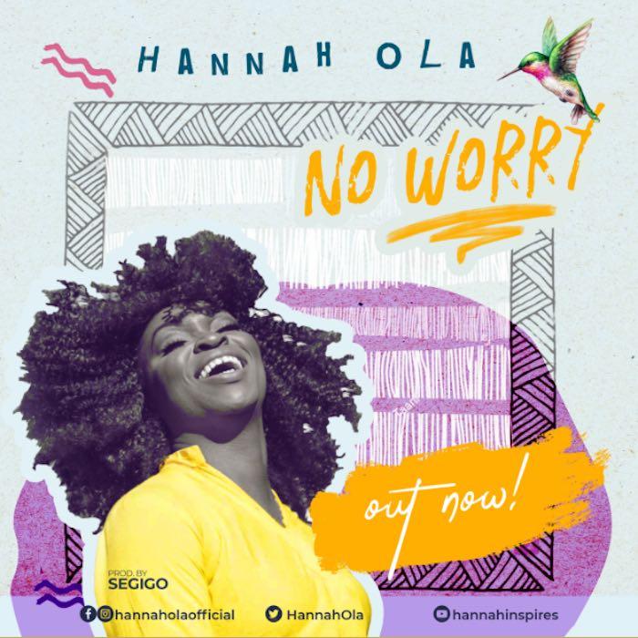 No Worry - Hannah Ola