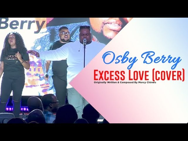 Video + Mp3 Download: Excess Love Cover - Osby Berry | AmenRadio