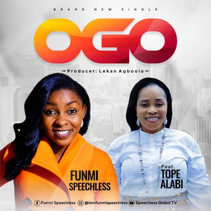 Download Video + Lyrics: Ogo Remix - Funmi Speechless Feat. Tope Alabi   Gospel Songs Mp3