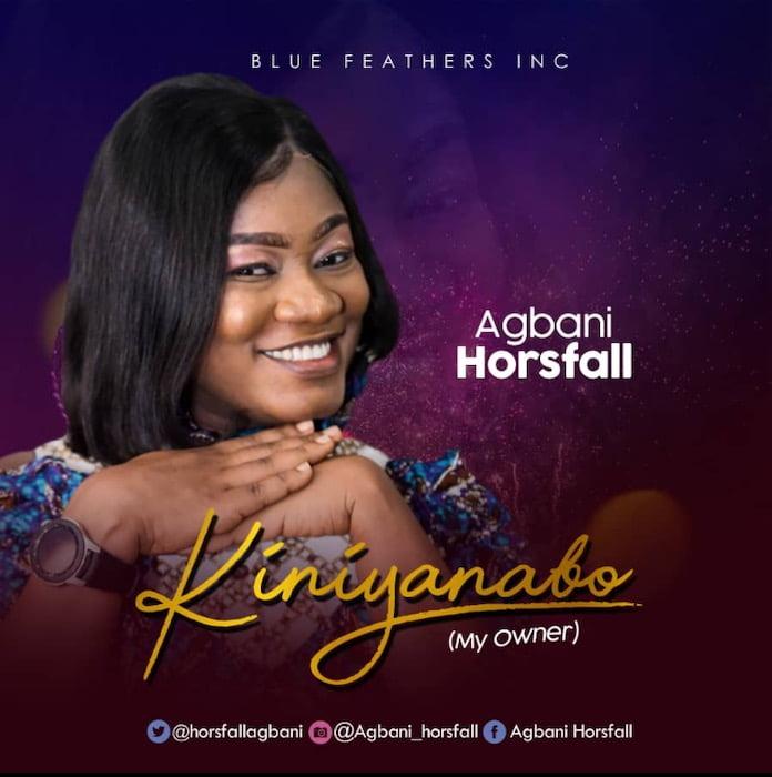 [Music Video] Kiniyanabo - Agbani Horsfall ft. Soft