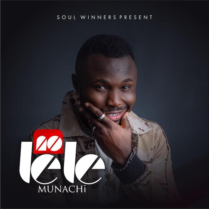 [Album] Munachi – No Lele