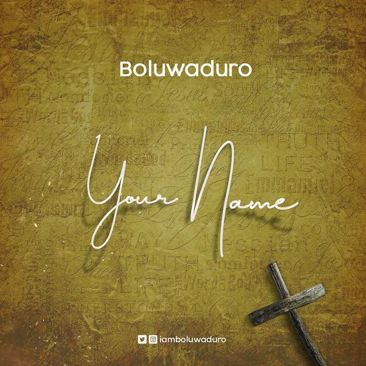 Your Name – Boluwaduro
