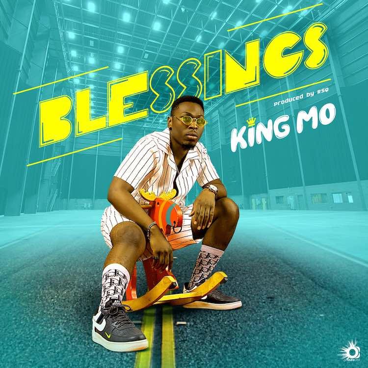 Blessings - King Mo