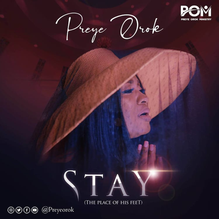 Stay (The Place of His Feet) - Preye Orok