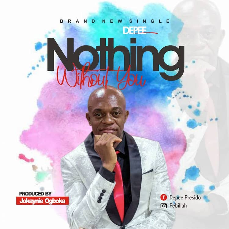 Nothing Without You - Depee