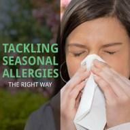 Tackling Seasonal Allergies the Right Way