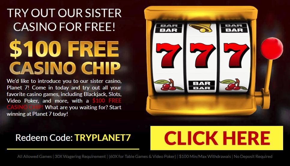 Planet 7 Casino No Deposit Bonus $100 FREE!