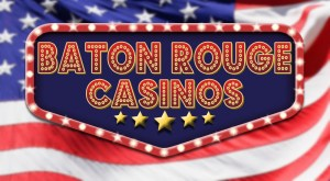 Baton Rouge Casinos