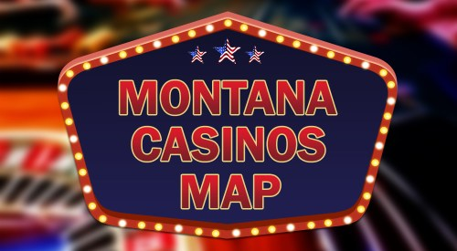 casinos in Montana map