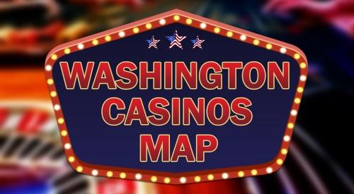 Washington state casinos map