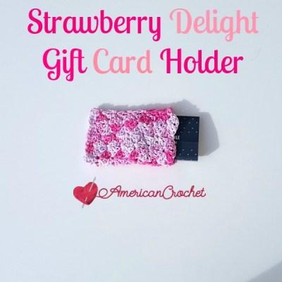 STRAWBERRY DELIGHT GIFT CARD HOLDER