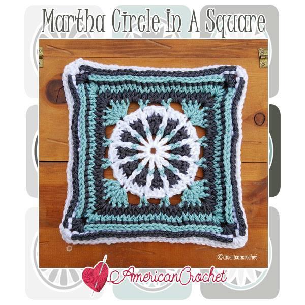 Martha Circle in A Square   Free Crochet Pattern   American Crochet @americancrochet.com #freecrochetpattern #freecrochetalong