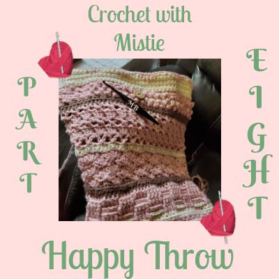 Happy Throw Part Eight & Nine