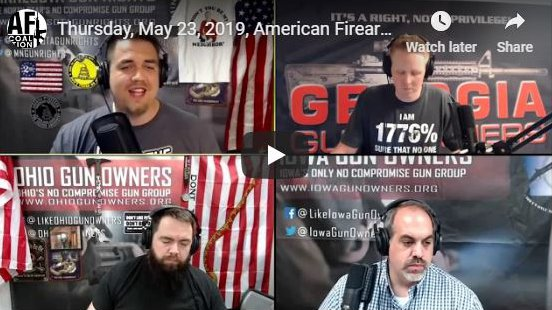 American Firearms Coalition Show Podcast (May 23, 2019)