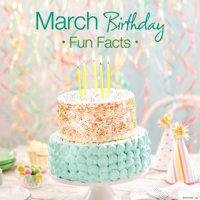 March Birthday Fun Facts American Greetings Blog