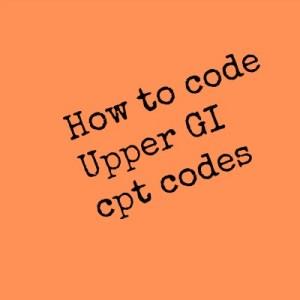 Killer tricks to learn Cpt code for Upper GI