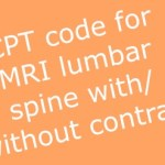 When to code CPT code MRI Lumbar Spine