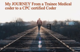 My Journey from a trainee Medical coder to a CPC certified Medical coder