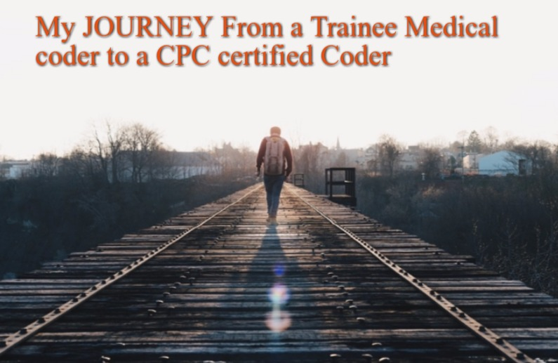 My Journey From A Trainee Medical Coder To A Cpc Certified Coder