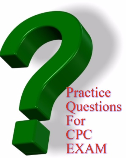 Model Practice Questions for CPC or CCS exam for Medical coders