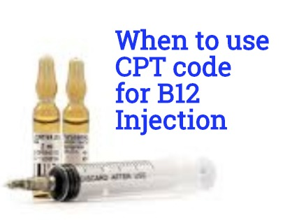 When to use CPT code for B12 injection - Medical Coding Guide