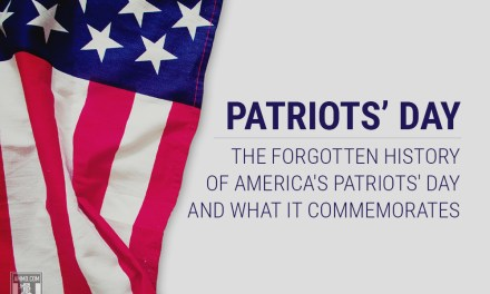 Patriots' Day: The Forgotten History of America's Patriots' Day and What it Commemorates