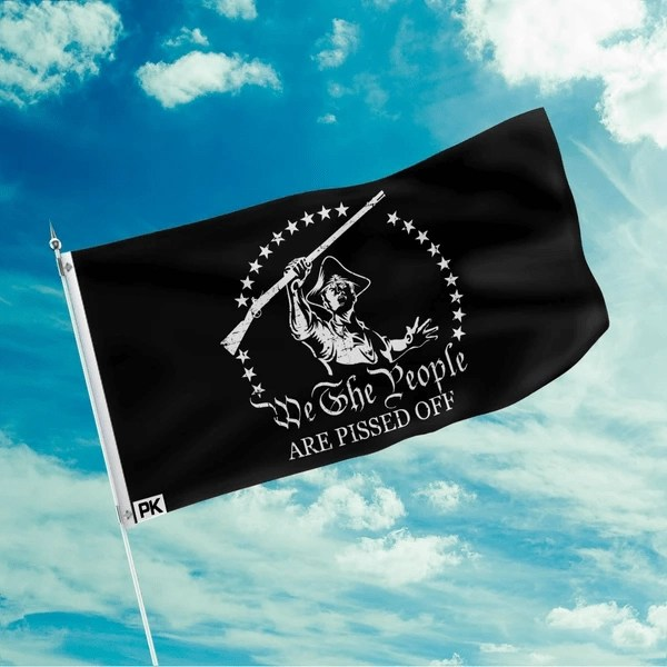 We The People Are P'd Off Flag