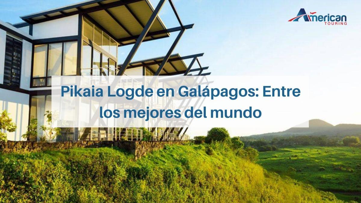 Pikaia Lodge en Galápagos: Entre los mejores del mundo