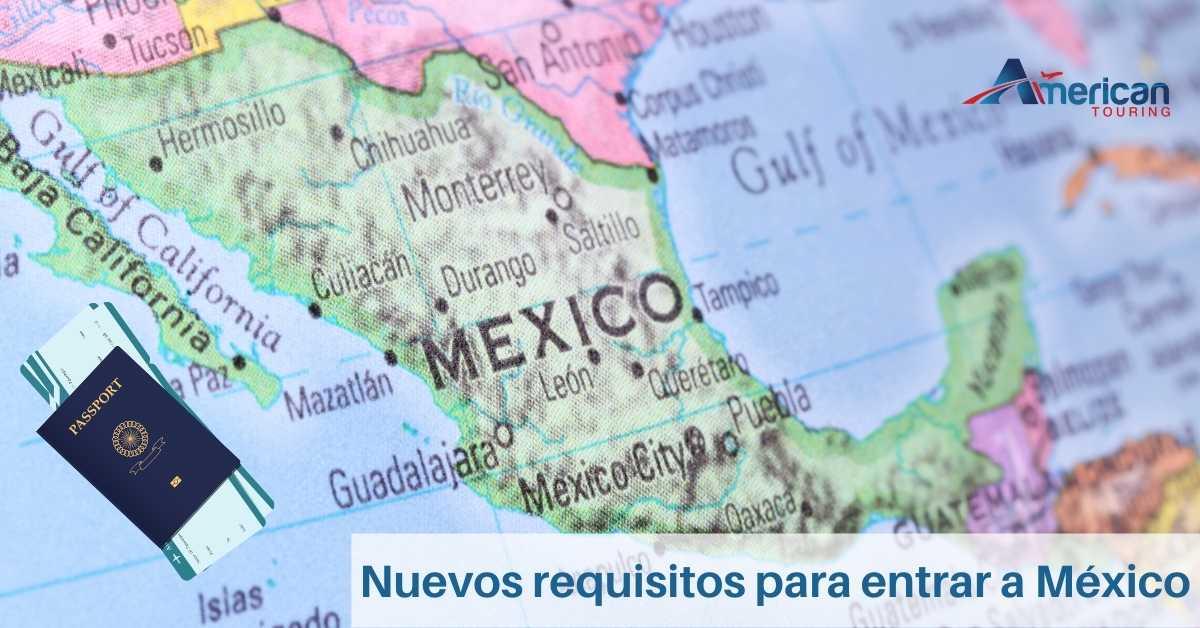 Nuevos requisitos para entrar a México