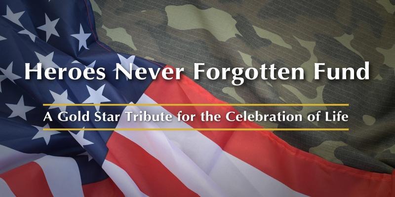 Heroes Never Forgotten Fund
